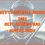 Best Paintball Masks in 2020 - best reviews and buyers guide.