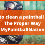 How to clean a paintball gun? - The Proper Way - MyPaintballNation
