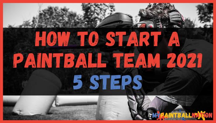 Start a Paintball Team