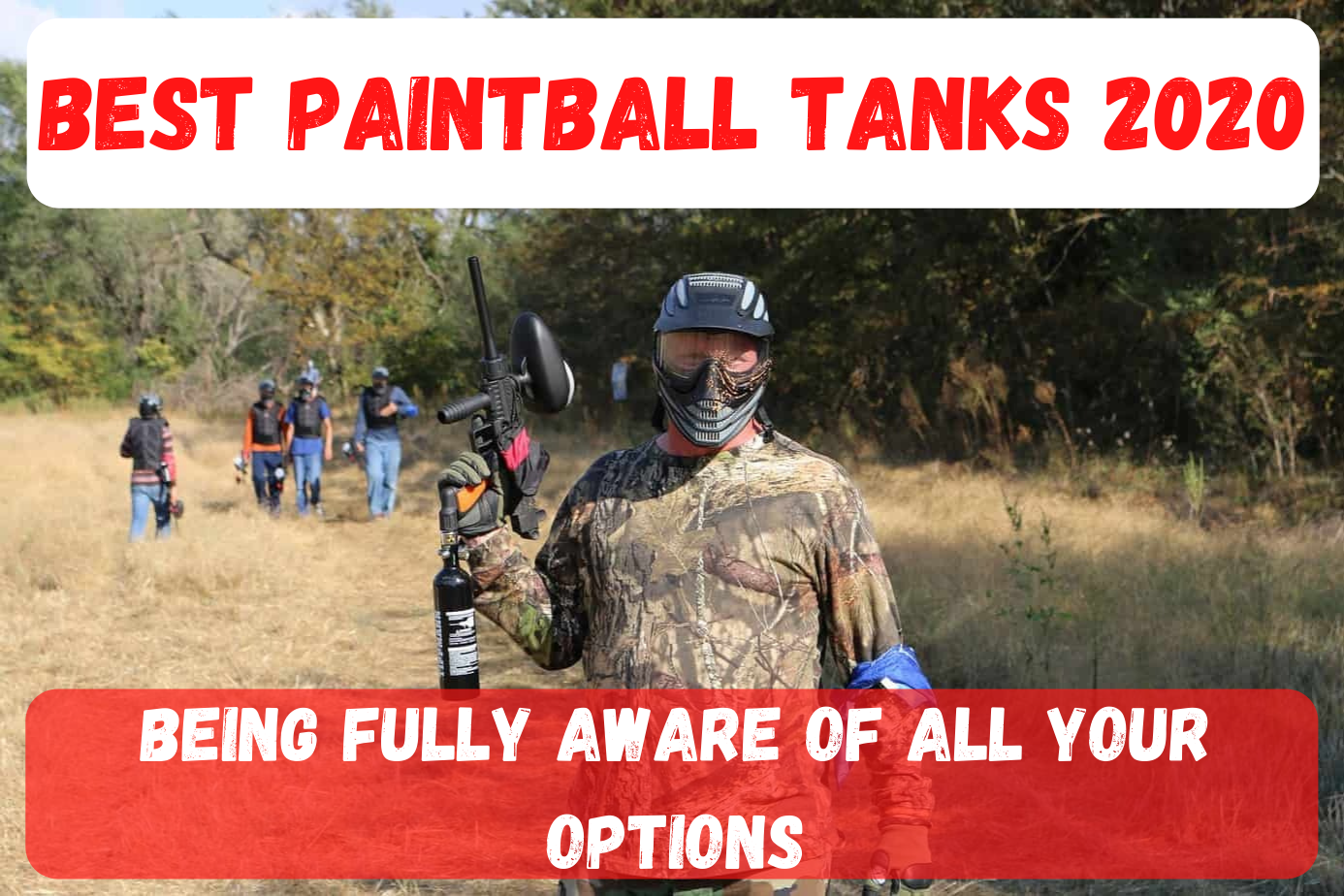 Best Paintball Tanks